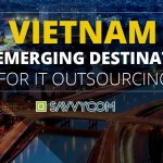 Vietnam – an emerging destination for IT Outsourcing
