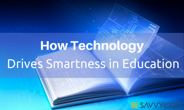 how-technology-drives-smartness-in-education