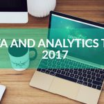15 Data Analytics Trends That Will Dominate 2017