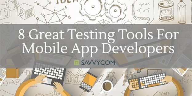 8-great-testing-tools-for-mobile-app-developers