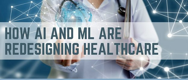 how_ai_and_ml_are_redesigning_healthcare_1