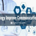 How Technology Devices Improve Communication Processes in Healthcare