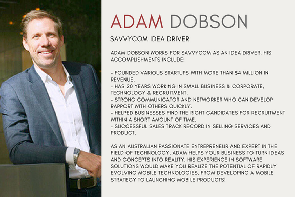 Adam Dobson works as Idea's Driver at Savvycom - A Mobile App Developer