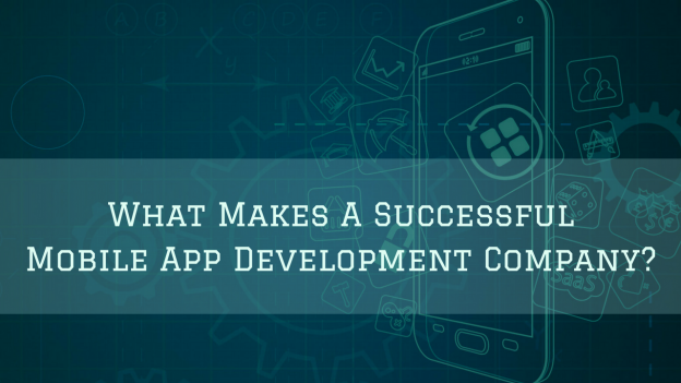what-makes-a-successful-mobile-app-development-company_