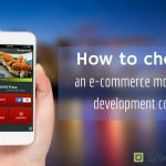 How to Choose a Leading E-commerce Mobile App Development Company for Your Success?