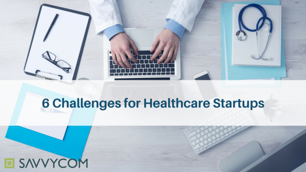 healthcare startups, challenges, healthcare industry