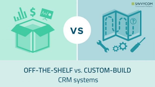 off the shelf, custom crm system, custom crm development